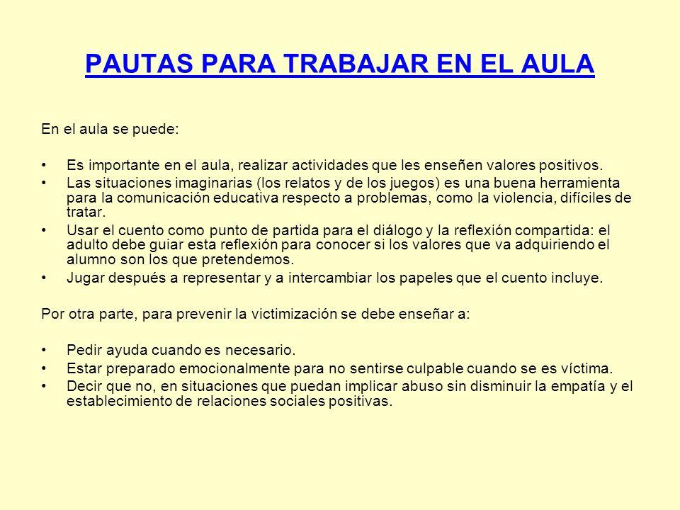 PAUTAS PARA TRABAJAR EN EL AULA