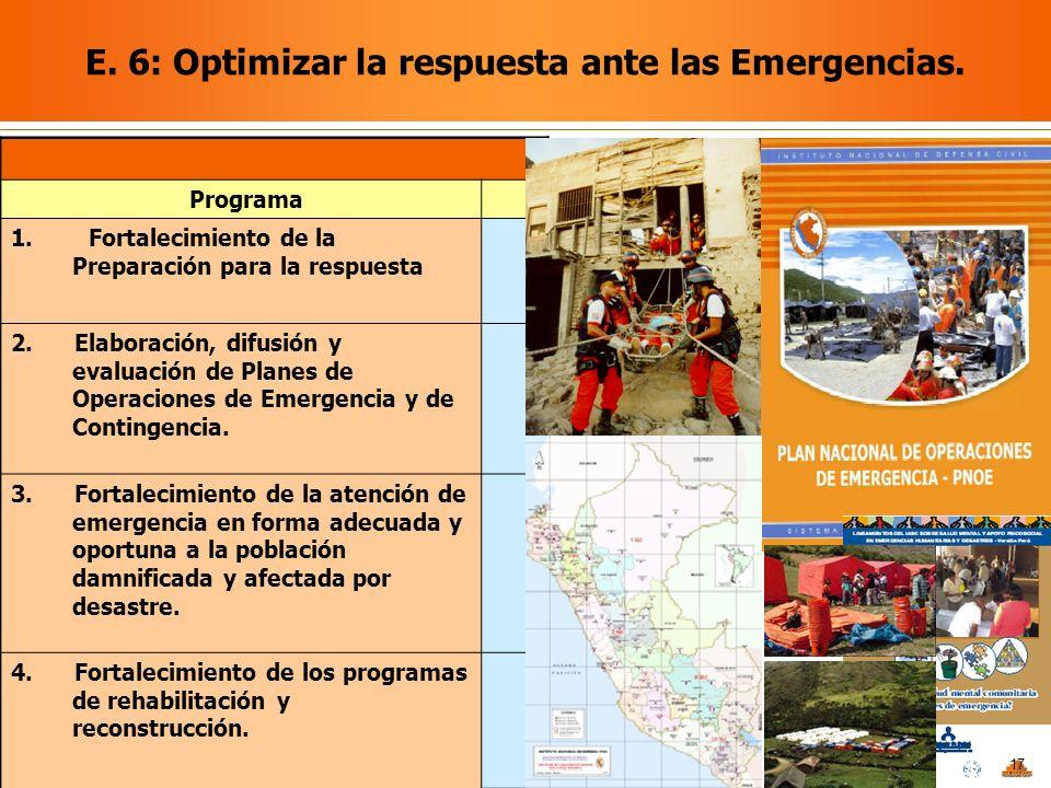 E. 6: Optimizar la respuesta ante las Emergencias.