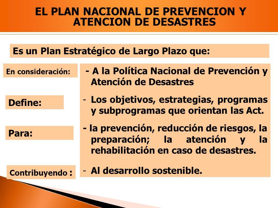 EL PLAN NACIONAL DE PREVENCION Y ATENCION DE DESASTRES