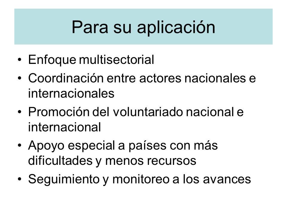 Para su aplicación Enfoque multisectorial