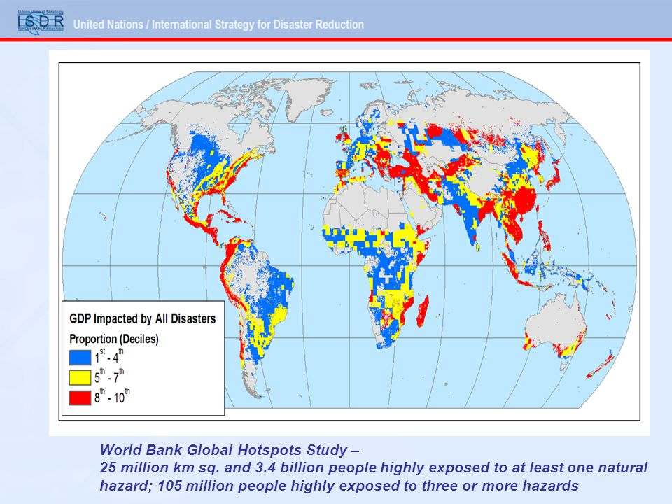 World Bank Global Hotspots Study – 25 million km sq. and 3