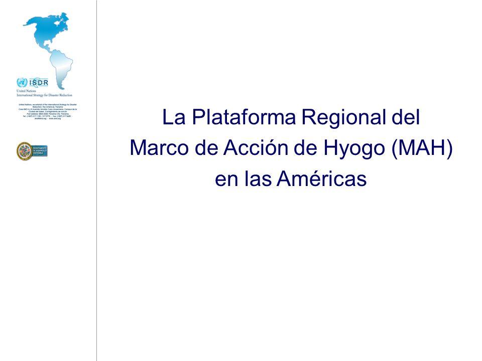 La Plataforma Regional del Marco de Acción de Hyogo (MAH)