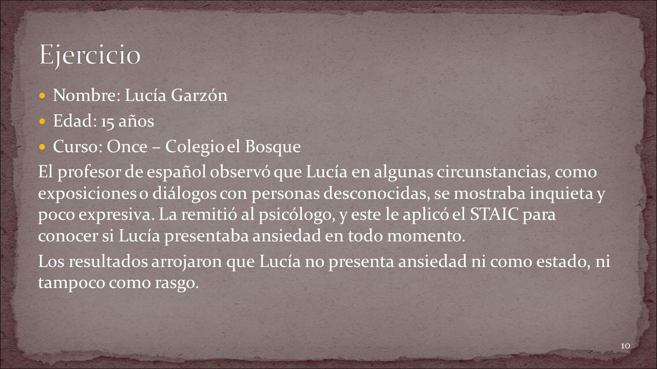 Ejercicio Nombre: Lucía Garzón Edad: 15 años