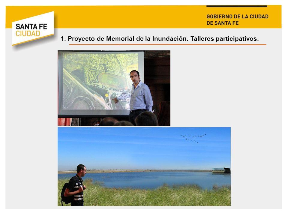 1. Proyecto de Memorial de la Inundaciôn. Talleres participativos.