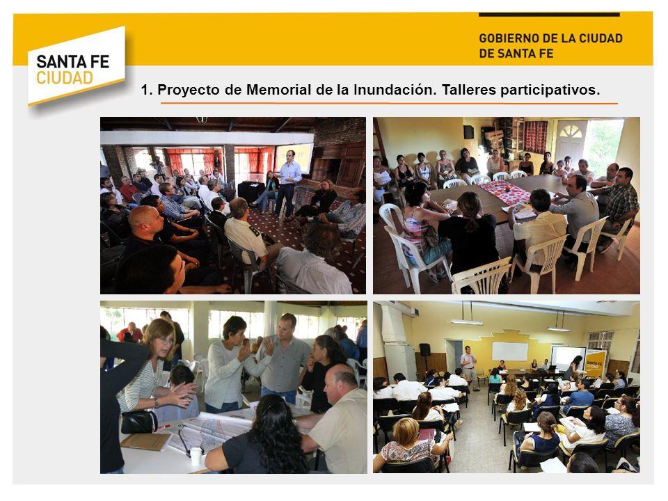 1. Proyecto de Memorial de la Inundación. Talleres participativos.