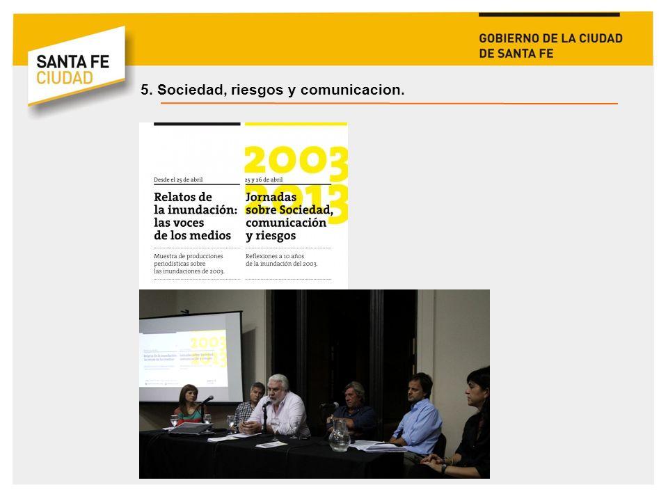 5. Sociedad, riesgos y comunicacion.