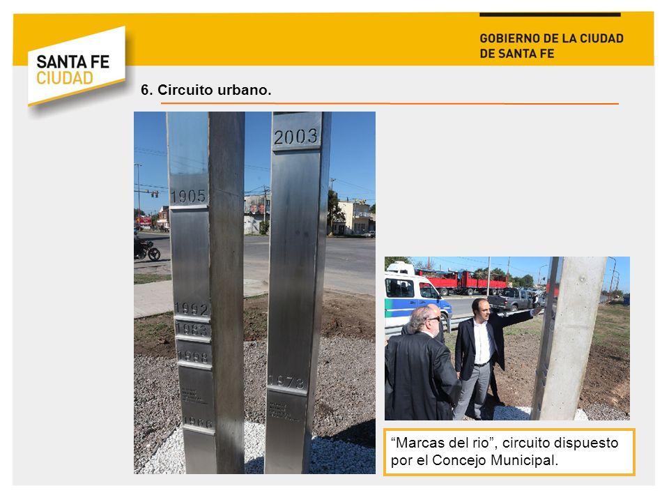 6. Circuito urbano. Marcas del rio , circuito dispuesto por el Concejo Municipal.