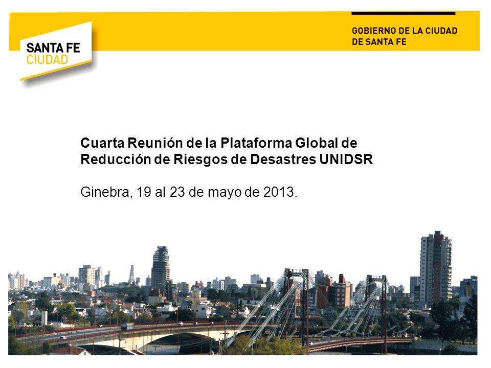 Cuarta Reunión de la Plataforma Global de Reducción de Riesgos de Desastres UNIDSR