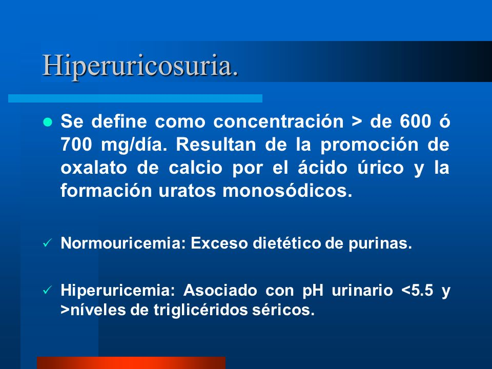 Hiperuricosuria.