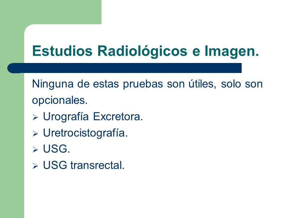 Estudios Radiológicos e Imagen.