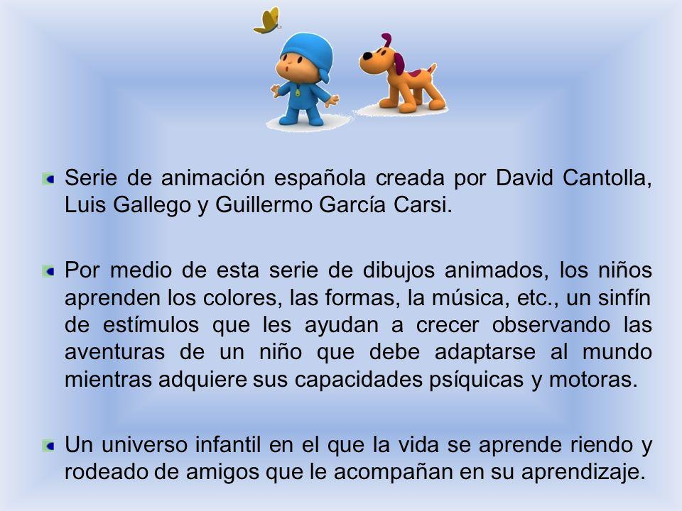 Serie de animación española creada por David Cantolla, Luis Gallego y Guillermo García Carsi.