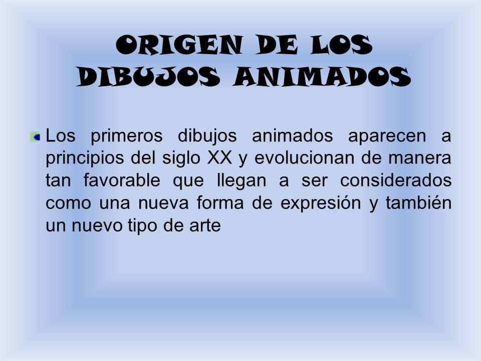 ORIGEN DE LOS DIBUJOS ANIMADOS