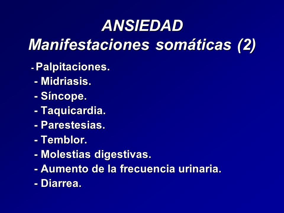 ANSIEDAD Manifestaciones somáticas (2)