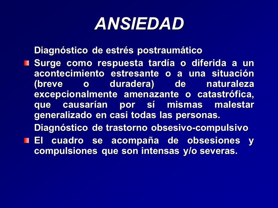 ANSIEDAD Diagnóstico de estrés postraumático