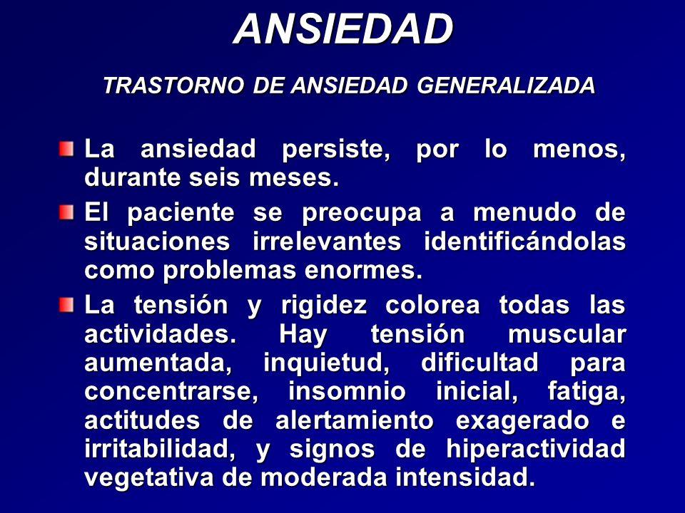 ANSIEDAD TRASTORNO DE ANSIEDAD GENERALIZADA