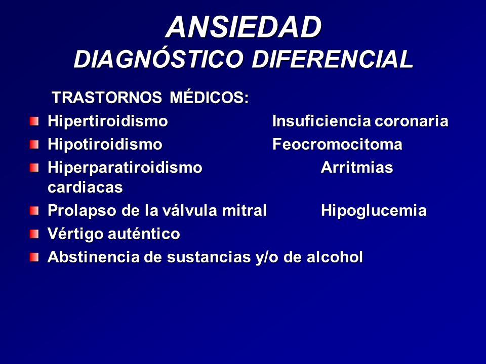 ANSIEDAD DIAGNÓSTICO DIFERENCIAL