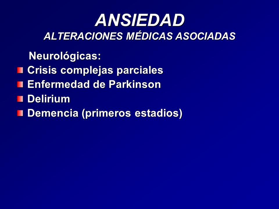 ANSIEDAD ALTERACIONES MÉDICAS ASOCIADAS