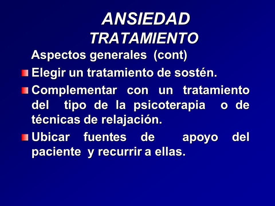 ANSIEDAD TRATAMIENTO Aspectos generales (cont)