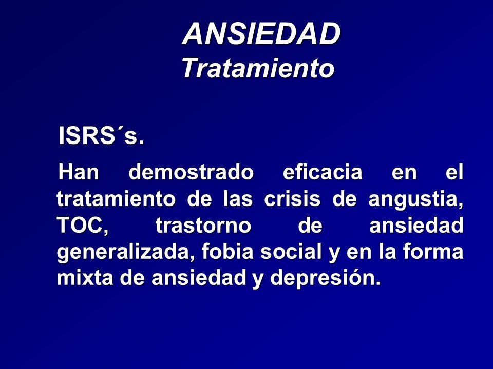 ANSIEDAD Tratamiento ISRS´s.