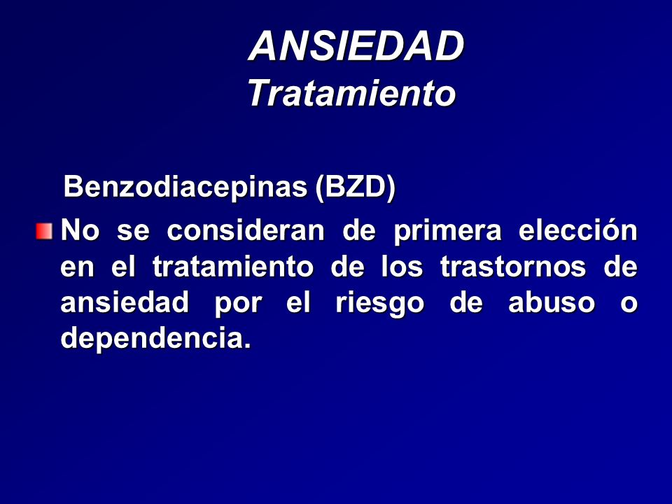ANSIEDAD Tratamiento Benzodiacepinas (BZD)