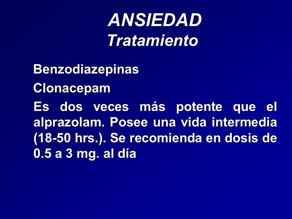 ANSIEDAD Tratamiento Benzodiazepinas Clonacepam