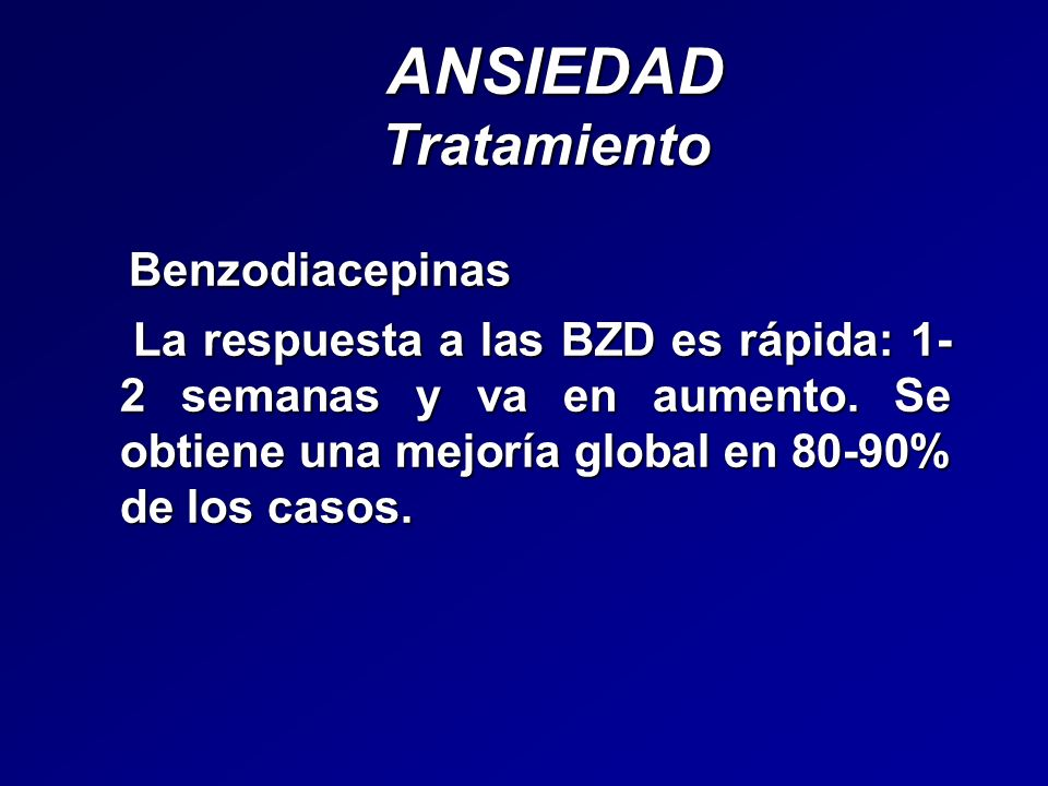ANSIEDAD Tratamiento Benzodiacepinas