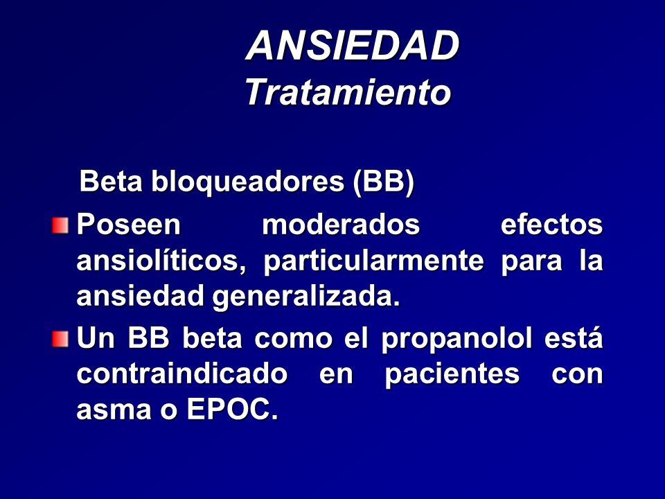 ANSIEDAD Tratamiento Beta bloqueadores (BB)