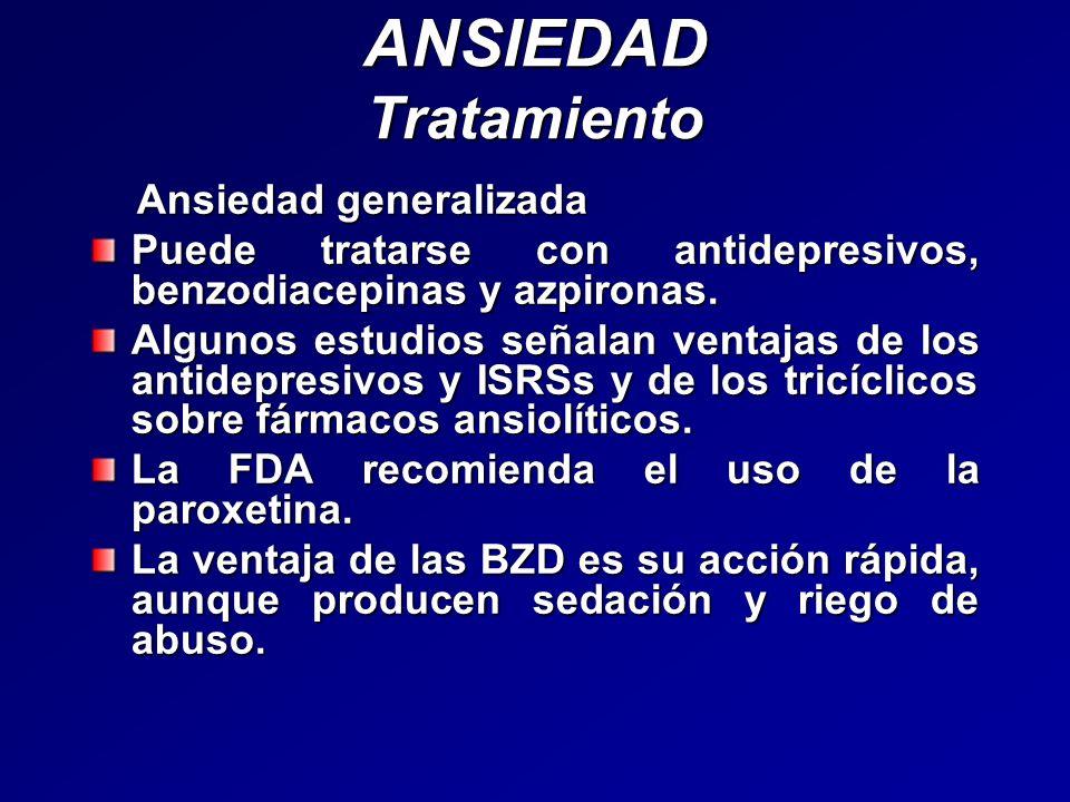 ANSIEDAD Tratamiento Ansiedad generalizada