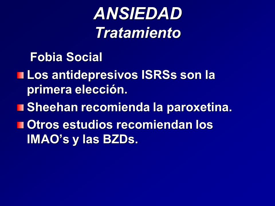 ANSIEDAD Tratamiento Fobia Social