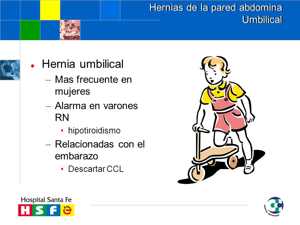 Hernias de la pared abdomina Umbilical