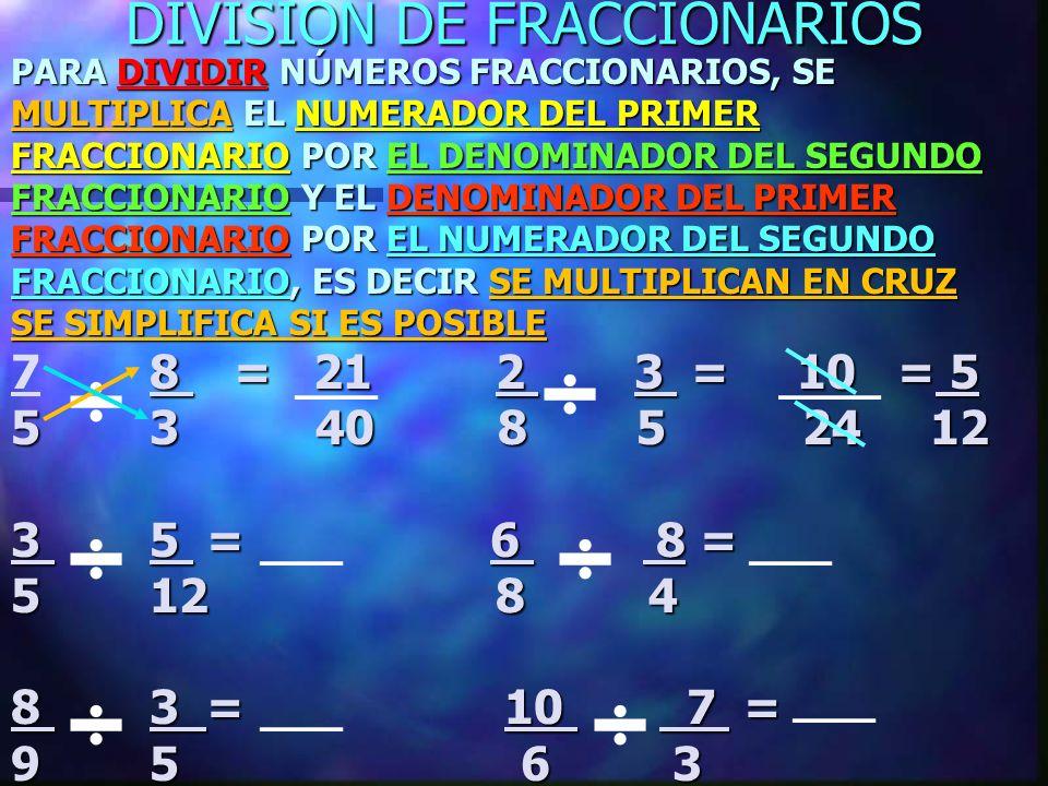 DIVISÍÓN DE FRACCIONARIOS