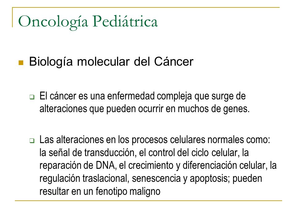 Oncología Pediátrica Biología molecular del Cáncer