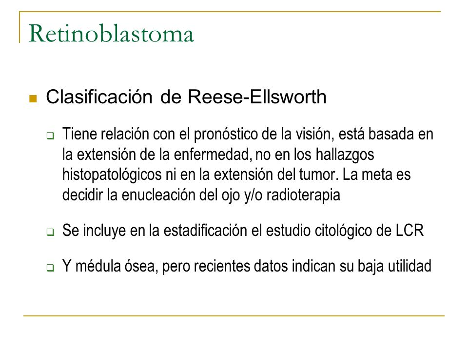 Retinoblastoma Clasificación de Reese-Ellsworth
