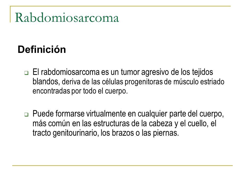 Rabdomiosarcoma Definición