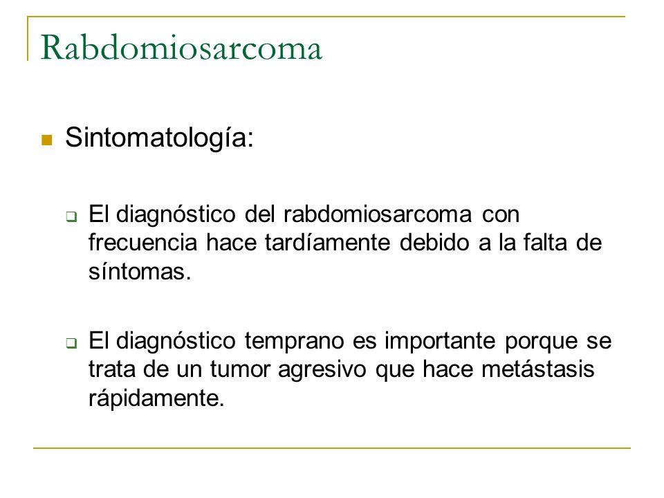 Rabdomiosarcoma Sintomatología: