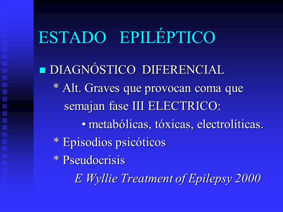 ESTADO EPILÉPTICO DIAGNÓSTICO DIFERENCIAL