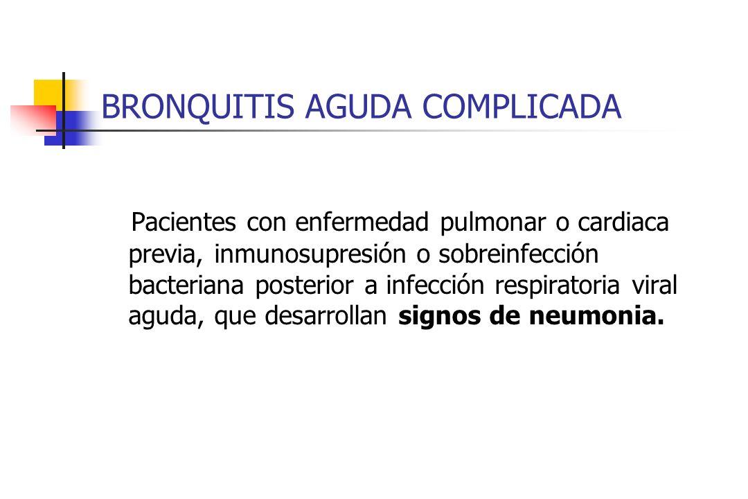 BRONQUITIS AGUDA COMPLICADA