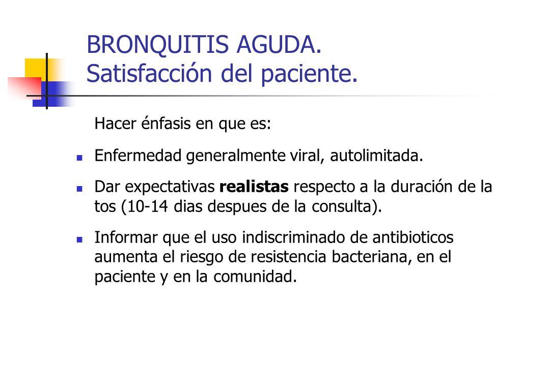 BRONQUITIS AGUDA. Satisfacción del paciente.