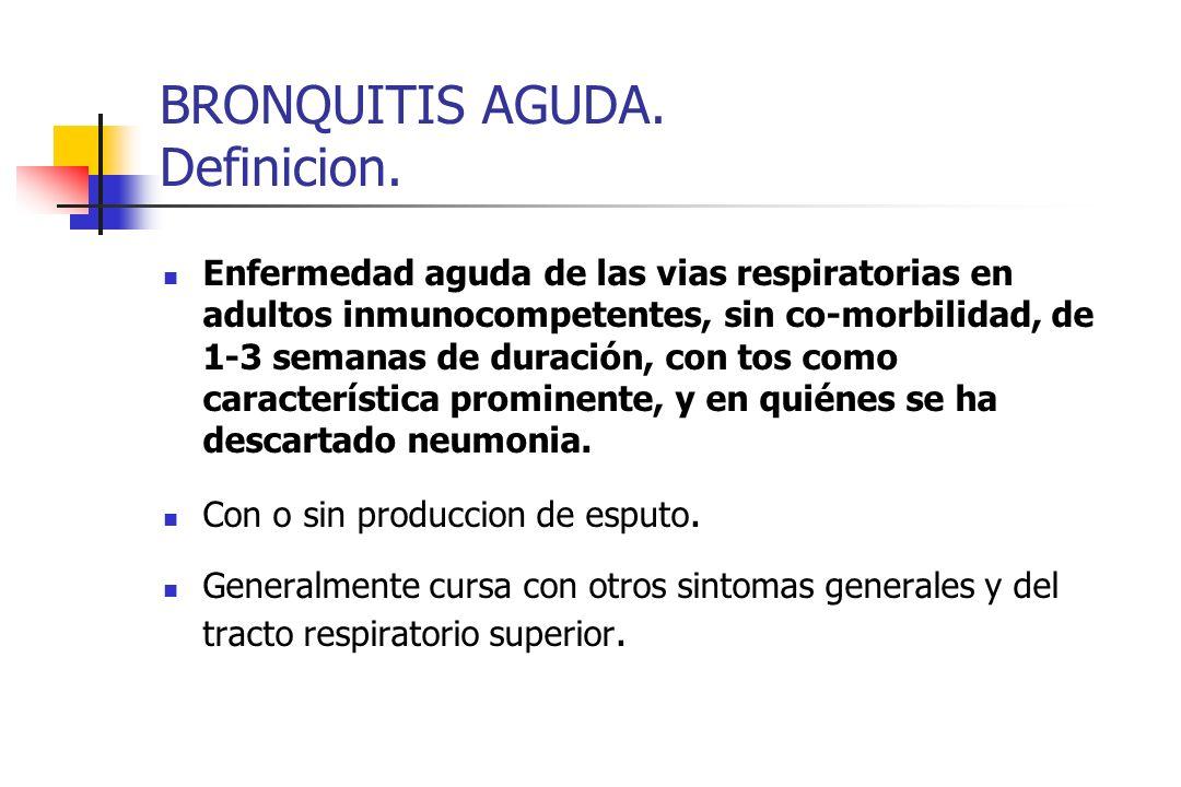 BRONQUITIS AGUDA. Definicion.