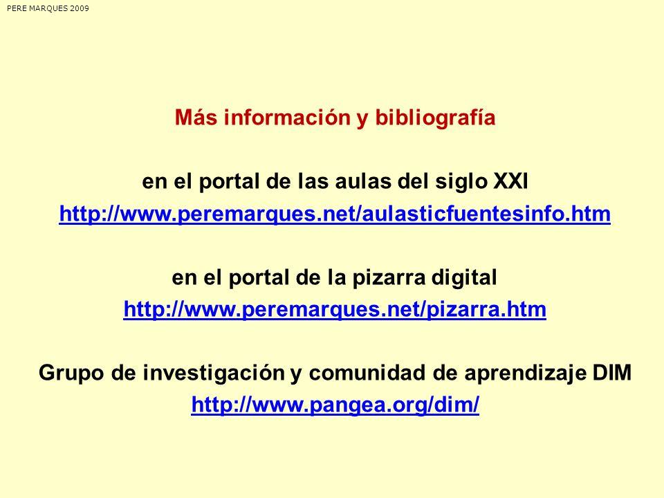 Más información y bibliografía en el portal de las aulas del siglo XXI