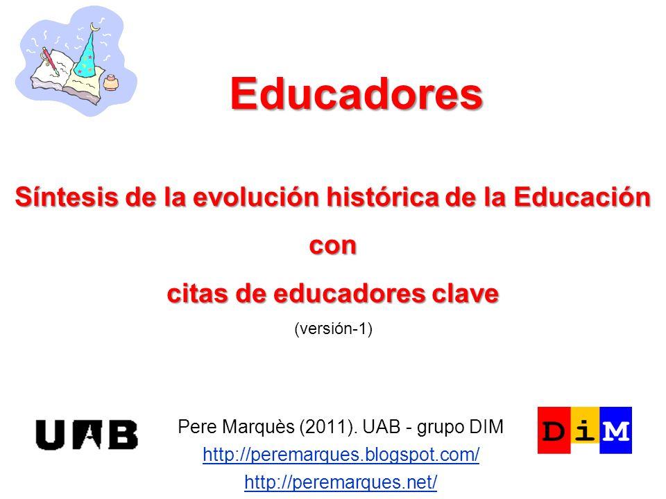Educadores Síntesis de la evolución histórica de la Educación con