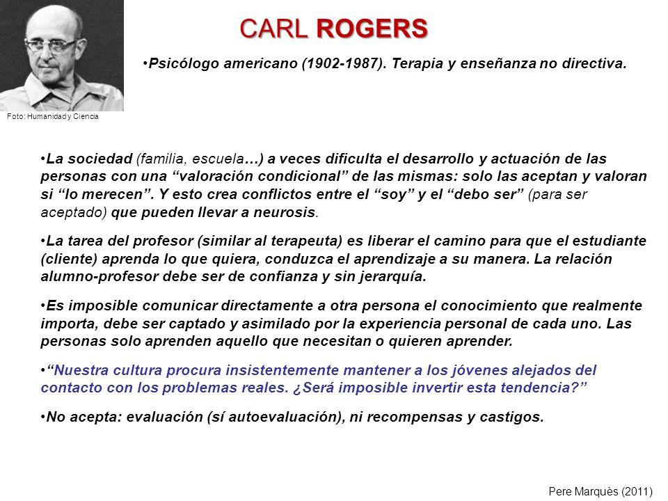 CARL ROGERS Psicólogo americano (1902-1987). Terapia y enseñanza no directiva. Foto: Humanidad y Ciencia.