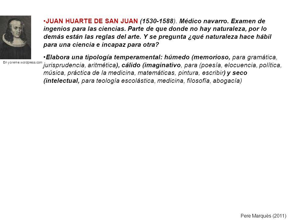 JUAN HUARTE DE SAN JUAN (1530-1588). Médico navarro