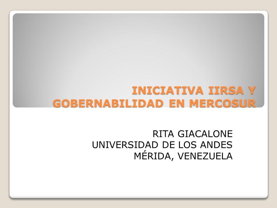 INICIATIVA IIRSA Y GOBERNABILIDAD EN MERCOSUR