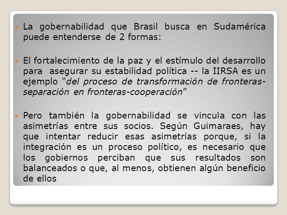 La gobernabilidad que Brasil busca en Sudamérica puede entenderse de 2 formas: