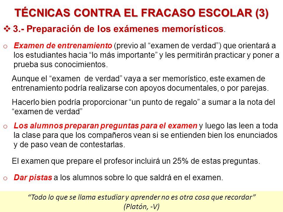TÉCNICAS CONTRA EL FRACASO ESCOLAR (3)