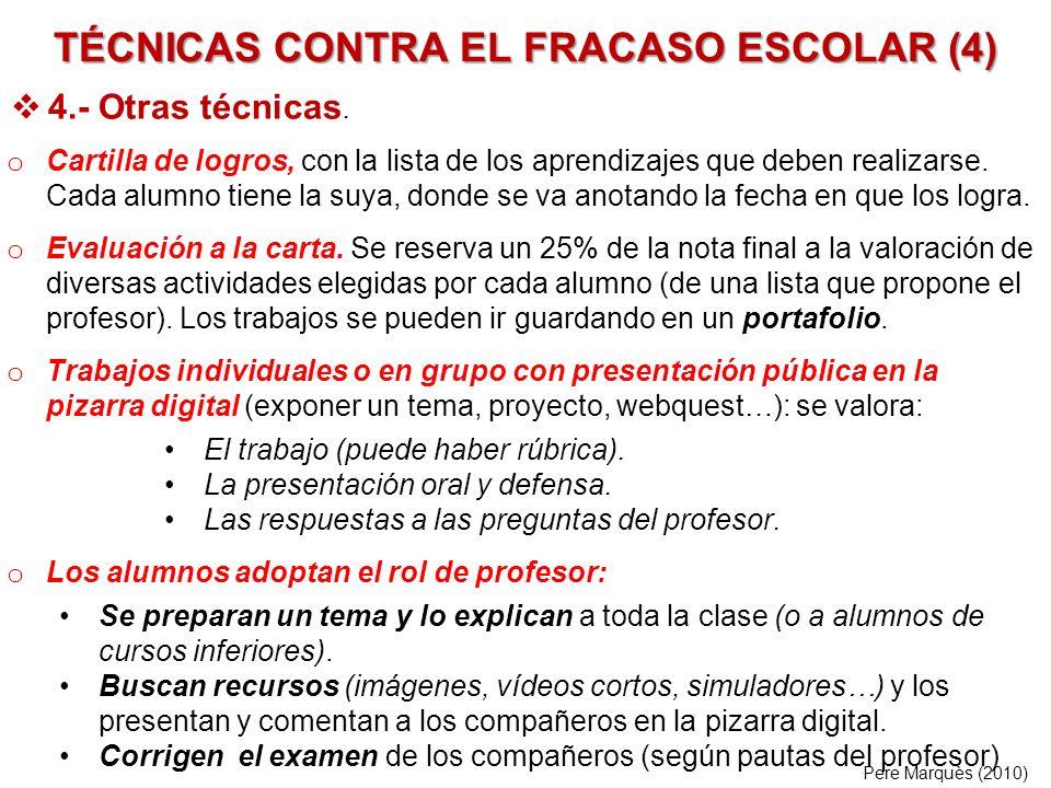 TÉCNICAS CONTRA EL FRACASO ESCOLAR (4)