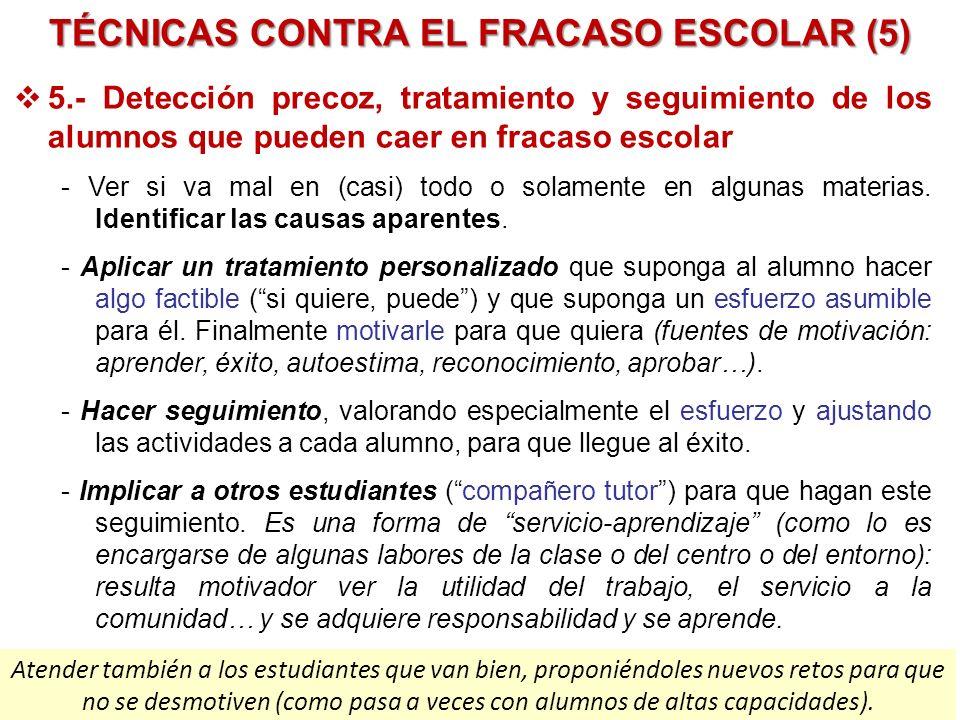 TÉCNICAS CONTRA EL FRACASO ESCOLAR (5)