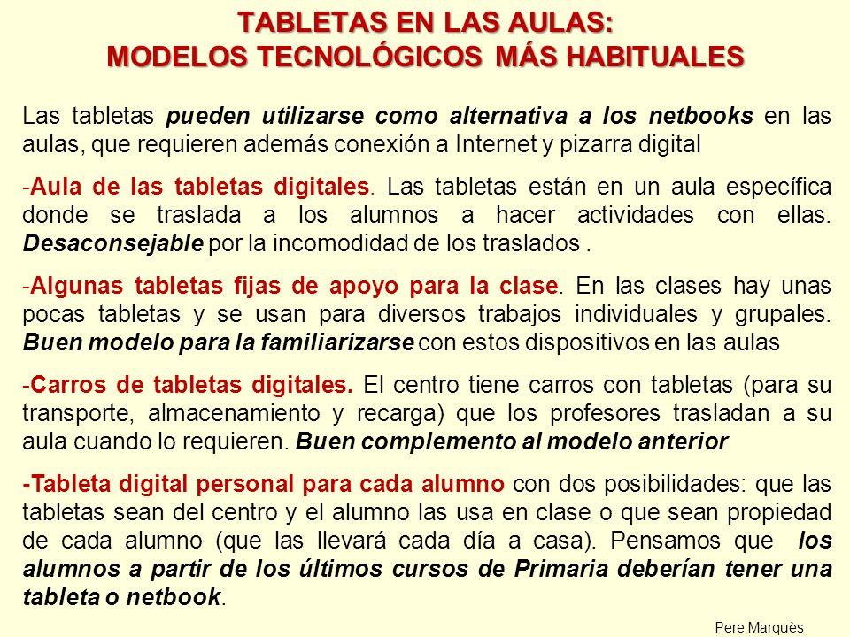 TABLETAS EN LAS AULAS: MODELOS TECNOLÓGICOS MÁS HABITUALES