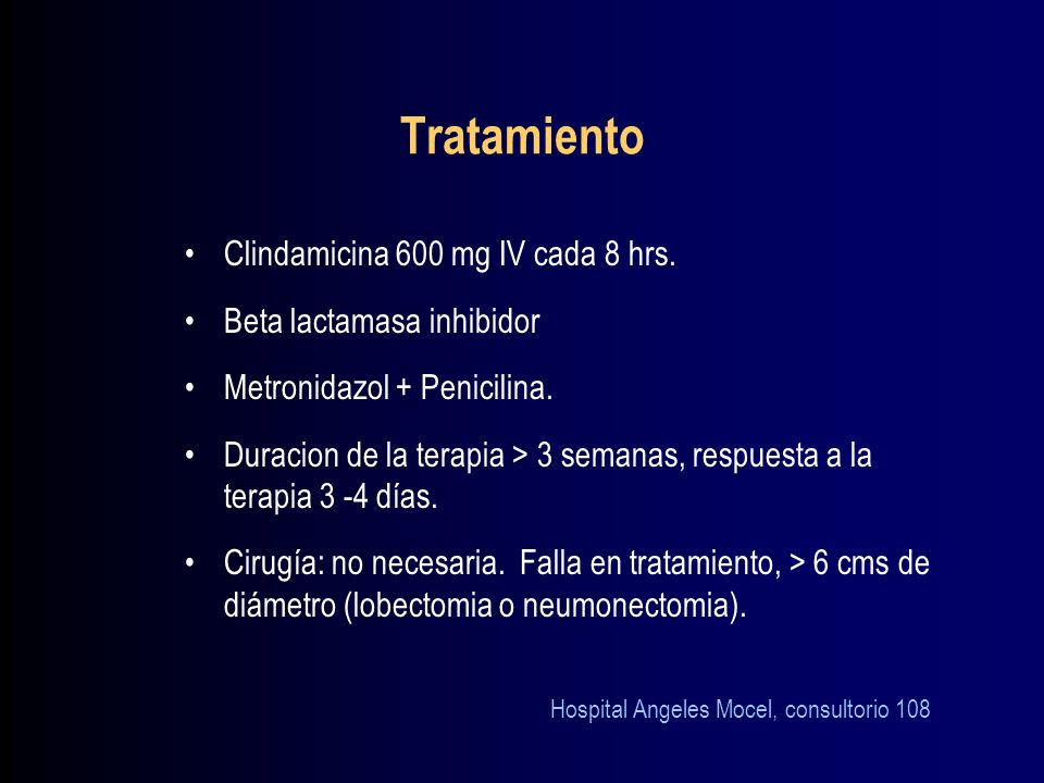 Tratamiento Clindamicina 600 mg IV cada 8 hrs.
